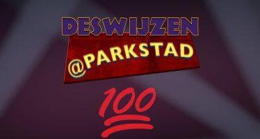 Deswijzen@Parkstad #100 – De hoogtepunten
