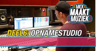 Mick Maakt Muziek // Deel 6: Opnamestudio