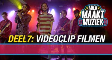 Mick Maakt Muziek // Deel 7: videoclip filmen