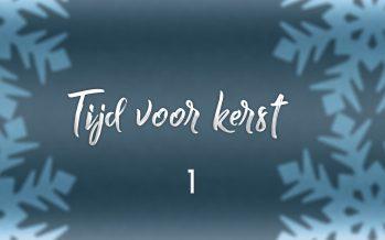 Tijd voor Kerst – Aflevering 1