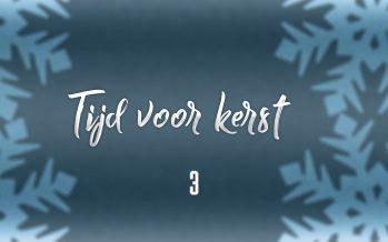Tijd voor Kerst – Aflevering 3